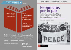 "Presentación del libro ""Feministas por la paz"" @ https://us02web.zoom.us/meeting/register/tZUtfu-sqz8sEtXdu8wtL2KFt_9XH4uy_LOt"