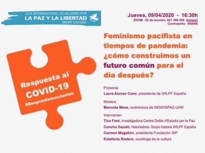 Vídeo webinar: Feminismo pacifista en tiempos de pandemia: ¿cómo construimos un futuro común para el día después?
