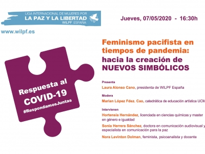 Video Webinar.- Feminismo pacifista en tiempos de pandemia: hacia la construcción de nuevos simbólicos