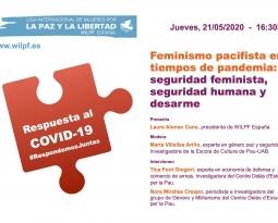 """Vídeo y resumen del webinar Feminismo pacifista en tiempos de pandemia: """"Seguridad feminista, seguridad humana y desarme"""""""