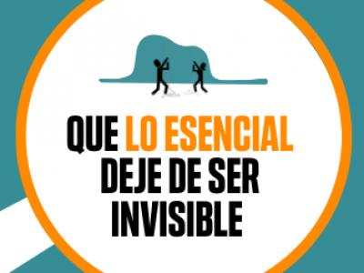 Que lo esencial deje de ser invisible